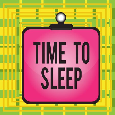 Text sign showing Time To Sleep. Business photo showcasing a natural period of slumber or to be in state of inactivity Clipboard colorful background spring clip stuck bind empty plank frame Banque d'images