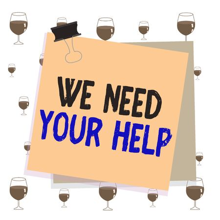 Text sign showing We Need Your Help. Business photo text asking someone to stand with you against difficulty Paper stuck binder clip colorful background reminder memo office supply Stok Fotoğraf