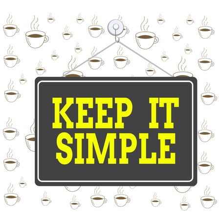 Writing note showing Keep It Simple. Business concept for ask something easy understand not go into too much detail Memo reminder empty board attached background rectangle