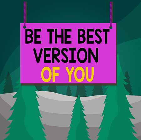 Word writing text Be The Best Version Of You. Business photo showcasing going to move away from where are start improving Wooden board wood rectangle shape empty frame fixed colorful striped string Standard-Bild