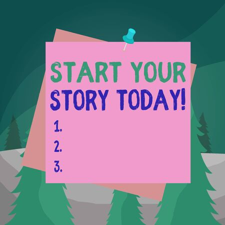Word writing text Start Your Story Today. Business photo showcasing work hard on yourself and begin from this moment Reminder color background thumbtack tack memo attached office pin square