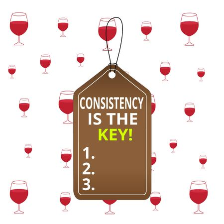 Text sign showing Consistency Is The Key. Business photo text by Breaking Bad Habits and Forming Good Ones Empty tag blank space colorful background label rectangle attached string
