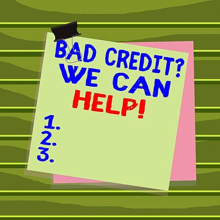 Conceptual hand writing showing Bad Credit Question We Can Help. Concept meaning offering help after going for loan then rejected Paper stuck binder clip colorful background reminder memo Banco de Imagens