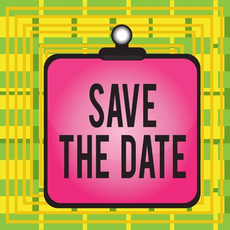 Text sign showing Save The Date. Business photo showcasing Organizing events well make day special event organizers Clipboard colorful background spring clip stuck bind empty plank frame 版權商用圖片