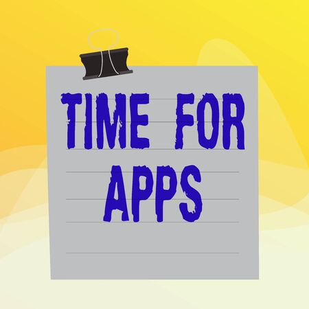 Writing note showing Time For Apps. Business concept for make use of application or services using the technologies Paper lines binder clip suare notebook color background 版權商用圖片