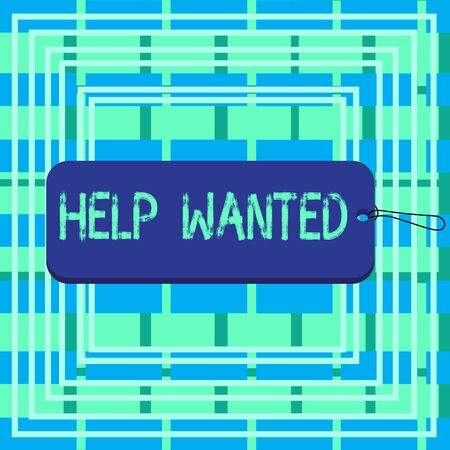 Text sign showing Help Wanted. Business photo showcasing An ad in the paper an employer places to find a new employee Label tag badge rectangle shaped empty space string colorful background