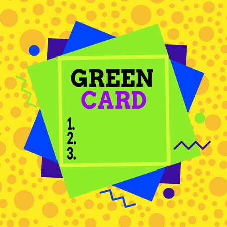 Text sign showing Green Card. Business photo text permit allowing a foreign national to live permanently in the US Asymmetrical uneven shaped format pattern object outline multicolour design Foto de archivo