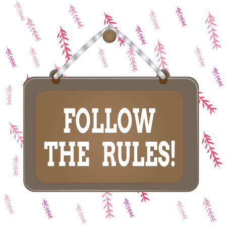 Handwriting text writing Follow The Rules. Conceptual photo go with regulations governing conduct or procedure Board fixed nail frame string striped colored background rectangle panel