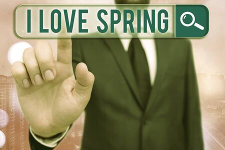 Writing note showing I Love Spring. Business concept for telling why having a strong affection to this season