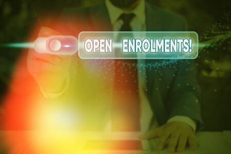 Text sign showing Open Enrolments. Business photo showcasing when employees may make changes to elected fringe benefit