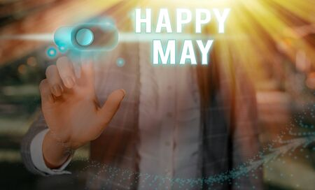 Word writing text Happy May. Business photo showcasing Happy new month Best wishes Fresh Start Celebrating Holiday