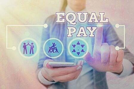Writing note showing Equal Pay. Business concept for Rights that individuals in the same workplace be given equal pay