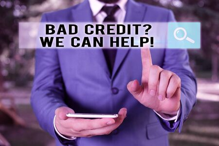 Text sign showing Bad Creditquestion We Can Help. Business photo showcasing offerr help to gain positive payment history