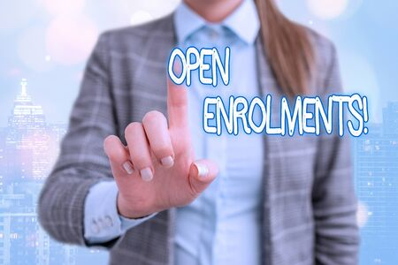 Handwriting text writing Open Enrolments. Conceptual photo when employees may make changes to elected fringe benefit