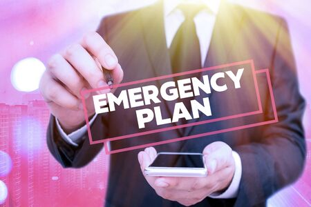 Handwriting text Emergency Plan. Conceptual photo procedures for handling sudden or unexpected situations