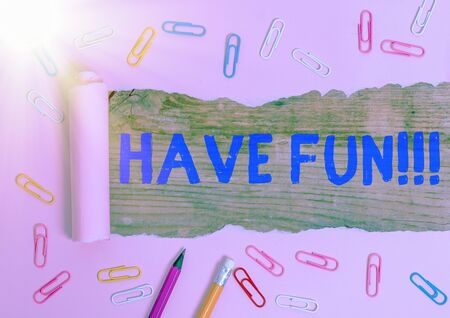 Conceptual hand writing showing Have Fun. Concept meaning wish somebody good and enjoyable time when they do something Stock fotó