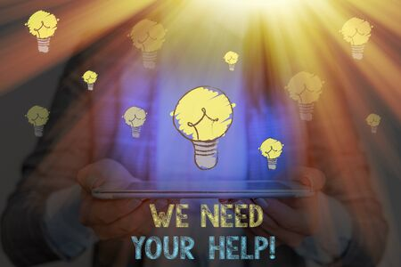 Writing note showing We Need Your Help. Business concept for asking someone to stand with you against difficulty