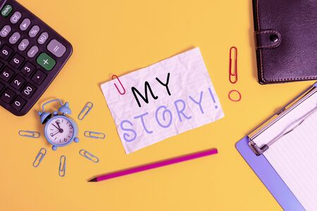 Writing note showing My Story. Business concept for the things or situations that have happened to someone in life Alarm clock clipboard calculator wallet clip band pencil crushed sheet