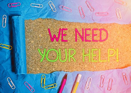 Text sign showing We Need Your Help. Business photo text asking someone to stand with you against difficulty Stok Fotoğraf