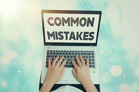 Conceptual hand writing showing Common Mistakes. Concept meaning actions that are often used interchangeably with error
