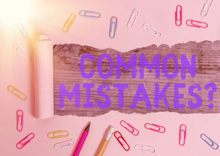 Conceptual hand writing showing Common Mistakes question. Concept meaning repeat act or judgement misguided or wrong