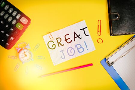 Writing note showing Great Job. Business concept for sed for telling someone that they have done something well Alarm clock clipboard calculator wallet clip band pencil crushed sheet Stock Photo