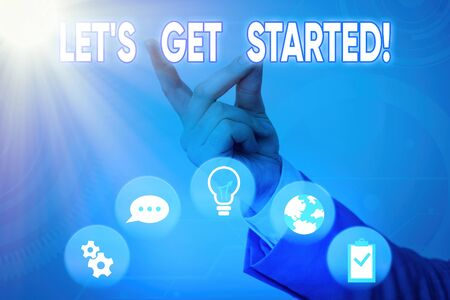 Word writing text Lets Get Started. Business photo showcasing encouraging someone to begin doing something