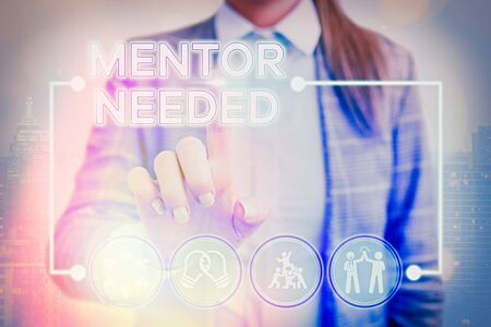 Writing note showing Mentor Needed. Business concept for wanted help for more experienced or more knowledgeable demonstrating
