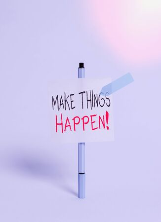 Conceptual hand writing showing Make Things Happen. Concept meaning you will have to make hard efforts in order to achieve it Ballpoint sticky note arrow banner peaceful cool background