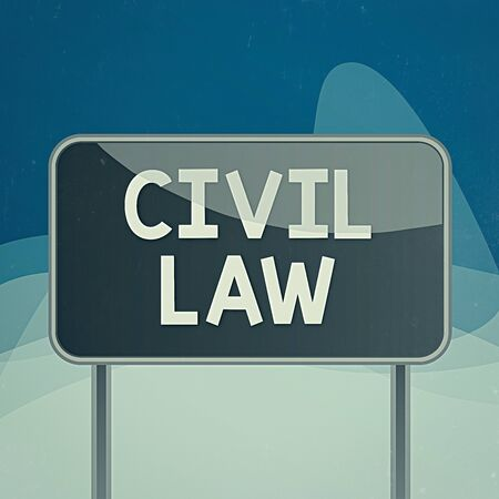 Writing note showing Civil Law. Business concept for Law concerned with private relations between members of community Metallic pole empty panel plank colorful backgound attached