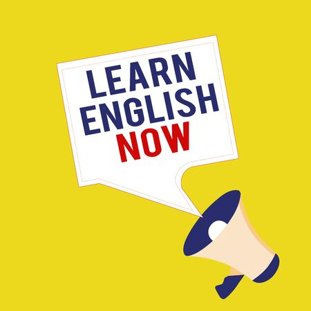 Text sign showing Learn English Now. Business photo showcasing gain or acquire knowledge and skill of english language Megaphone and Blank Bordered Square Speech Bubble Public Announcement