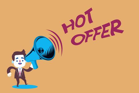 Text sign showing Hot Offer. Business photo text product or programme that is offered at reduced prices or rates Man in Suit Earpad Standing Moving Holding a Megaphone with Sound icon