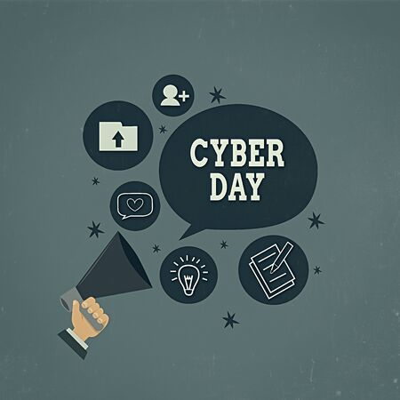 Writing note showing Cyber Day. Business concept for marketing term for the Monday after the Thanksgiving in the US Hand Holding Megaphone Talking Different Topic Speech Bubble