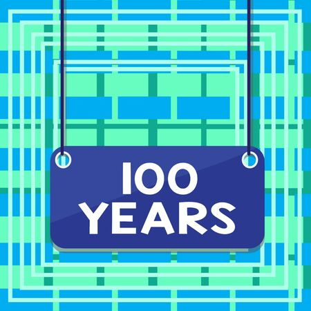 Text sign showing 100 Years. Business photo showcasing Remembering special day for being 100 years in existence Board color background plank attached string panel rectangle empty surface