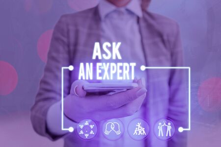 Conceptual hand writing showing Ask An Expert. Concept meaning consult someone who has skill about something or knowledgeable Stockfoto