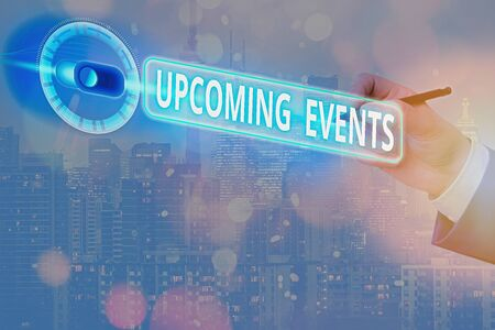 Text sign showing Upcoming Events. Business photo text the approaching planned public or social occasions