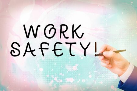 Conceptual hand writing showing Work Safety. Concept meaning policies and procedures in place to ensure health of employees