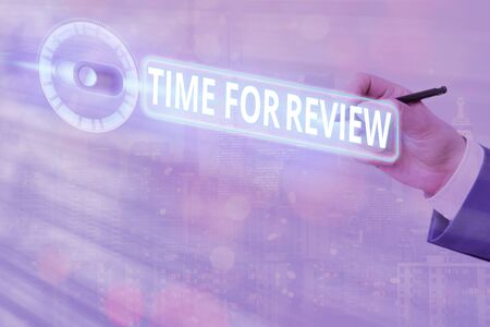 Text sign showing Time For Review. Business photo text review of a system or situation in its formal examination