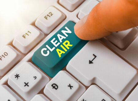 Word writing text Clean Air. Business photo showcasing air that has no harmful levels of dirt and chemicals in it