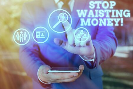 Text sign showing Stop Wasting Money. Business photo showcasing advicing demonstrating or group to start saving and use it wisely