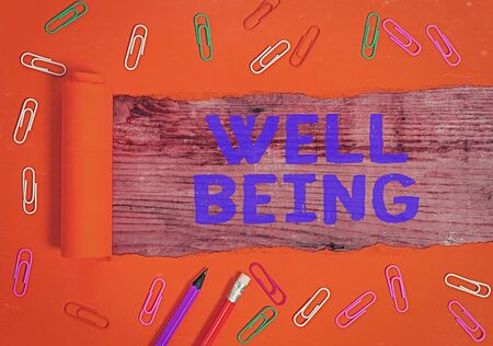 Handwriting text Well Being. Conceptual photo A good or satisfactory condition of existence including health