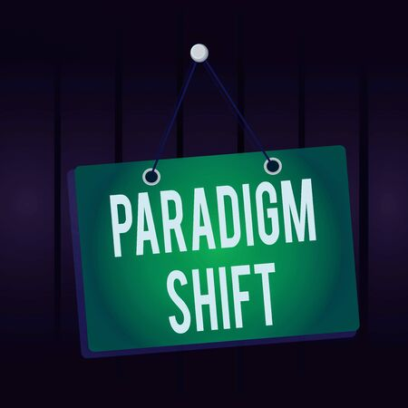 Writing note showing Paradigm Shift. Business concept for fundamental change in approach or underlying assumptions Memo reminder empty board attached background rectangle