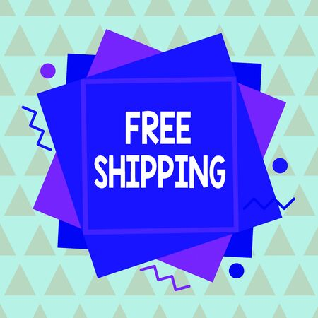 Conceptual hand writing showing Free Shipping. Concept meaning directly deliver to the recipient address without charge Asymmetrical format pattern object outline multicolor design