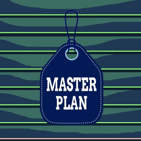 Conceptual hand writing showing Master Plan. Concept meaning dynamic longterm planning document Comprehensive plan of action Empty tag colorful background label rectangle attach string
