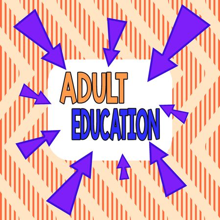 Word writing text Adult Education. Business photo showcasing educational programs for adults who are out of school Asymmetrical uneven shaped format pattern object outline multicolour design