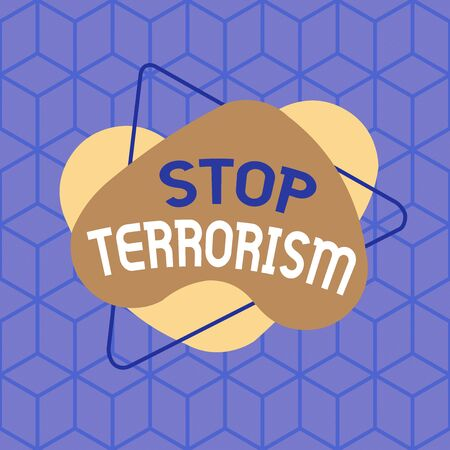 Conceptual hand writing showing Stop Terrorism. Concept meaning Resolving the outstanding issues related to violence Asymmetrical format pattern object outline multicolor design