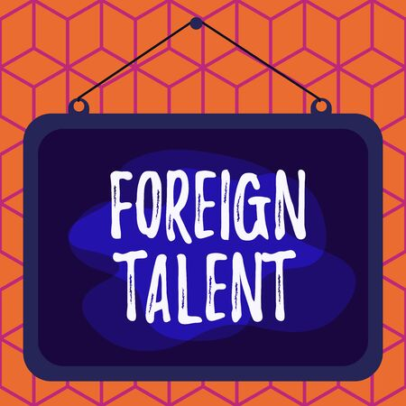Conceptual hand writing showing Foreign Talent. Concept meaning foreigners with professional qualifications or degrees Asymmetrical uneven shaped pattern object multicolour design