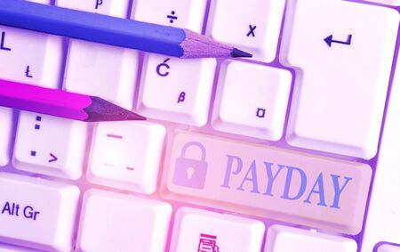 Word writing text Payday. Business photo showcasing a day on which someone is paid or expects to be paid their wages