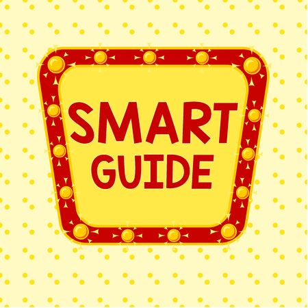 Word writing text Smart Guide. Business photo showcasing used to guide the development of measurable goals to attain Asymmetrical uneven shaped format pattern object outline multicolour design