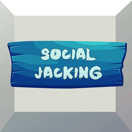 Conceptual hand writing showing Social Jacking. Concept meaning Spiteful method tricking the user to click vulnerable buttons Wooden board rectangle shaped wood attached color background